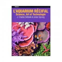 L'aquarium récifal vol.3 :...