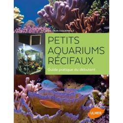Petits aquariums récifaux :...
